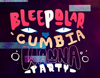 Bleepolar- Cumbia Wanna Party- Music Video