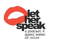 LET HER SPEAK | WIP