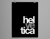 helvetica - hel ve tica Typographic Poster