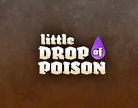 Little Drop of Poison