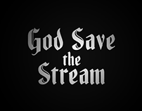 God Save the Stream