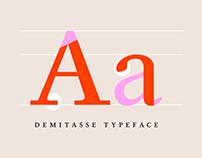 Demitasse Typeface