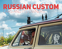 Russian Custom - Cars and its owners
