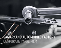 SAMARKAND AUTOMOBILE FACTORY CORPORATE IMAGE FILM
