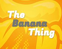 The banana Thing Illustration Reboot