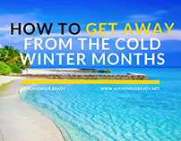 How to Get Away from the Cold Winter Months