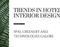 Trends in Hotel Interior Design
