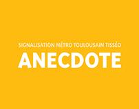 Anecdote, signalisation métro toulousain tisséo