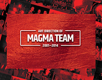 Art Direction of Magma Team
