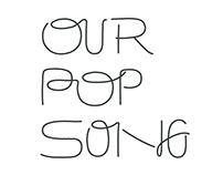 鄭宜農 feat. 盧凱彤〈Our Pop Song〉