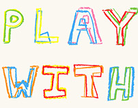 I play with type