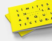 """Editorial - Tesis: """"Límites en la Arquitectura"""""""
