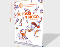 visual communication for Legacoop Lomba#sefossiingioco