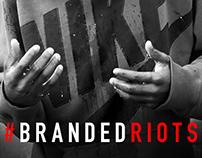 Branded Riots