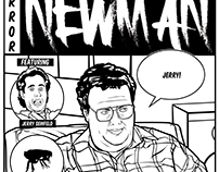 Newman Inspired Comic Book Goodness.
