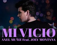 Axel Muñiz · Mi Vicio - Video Lyric Oficial