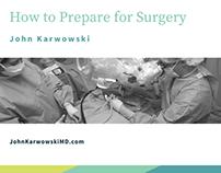 John Karwowski | How to Prepare for Surgery
