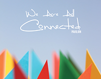 """""""We Are All Connected"""" Pavilion"""