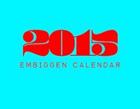 2015 EMBIGGEN Calendar