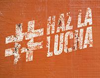 #HazLaLucha