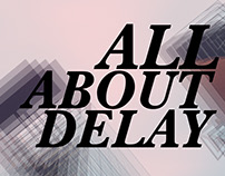 all about delay