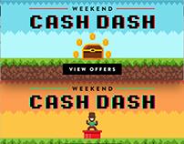 Weekend Cash Dash