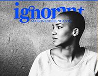 Ignorant — Textile Branding