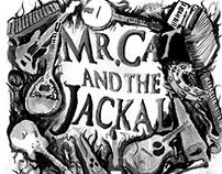 Ceci n'est pas une Mr.Cat and The Jackal