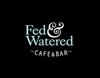 Fed & Watered