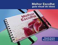 Melhor Escolha: visual guide for elderly