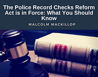 Police Record Checks Reform Act is in Force: What Y