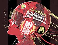 """American Bombshell 7"""" Album Artwork"""