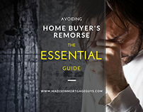 Avoiding Home Buyer's Remorse: The Essential Guide