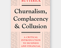 Churnalism, Complacency and Collusion book cover