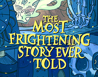 The Most Frightening Story Ever Told