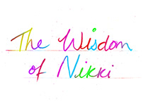 Things my good friend Nicola says. . . . . all true