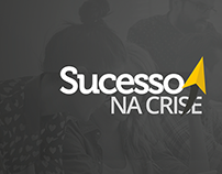 Sucesso na Crise