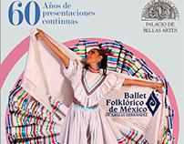 Ballet Folklórico de México / 60 años de presentaciones