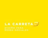 La Carreta - Social Media