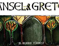 Hansel & Gretel in Beanna Forrest