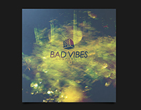 "Bad Vibes ""Compilation #1"" (cover)"