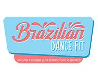 """Branding for dance school """"Brazilian Dance Fit"""""""