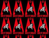 Propaganda-Do it right!