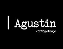 Cortometraje Agustin