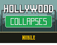 """HOLLYWOOD COLLAPSES"" Mobile Game Art and Animations"