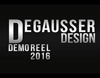Degausser Design Demo Reel 2016