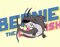 Bernie The Catfish