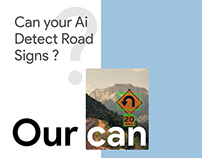 Can your AI Detect Road SIgns?