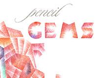 Pencil Gems