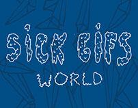 Sick Gifs World